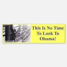 """No Time For Obama"" Bumper Bumper Bumper Sticker"