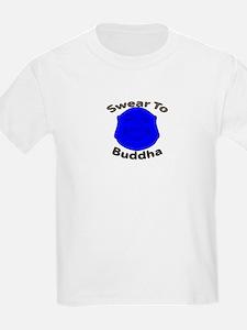Swear To Buddha T-Shirt