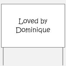 Cute Dominique Yard Sign