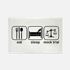 Eat Sleep Mock Trial Rectangle Magnet