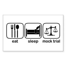Eat Sleep Mock Trial Rectangle Decal
