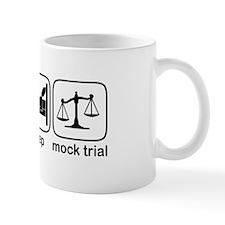 Eat Sleep Mock Trial Mug