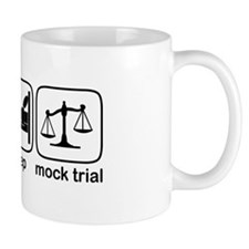 Eat Sleep Mock Trial Mug