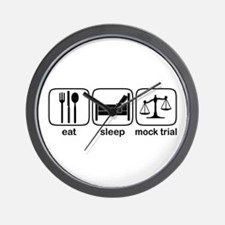 Eat Sleep Mock Trial Wall Clock