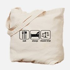 Eat Sleep Mock Trial Tote Bag