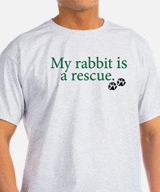 My Rabbit Is A Rescue T-Shirt