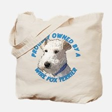 Proudly Owned Wire Fox Terrier Tote Bag