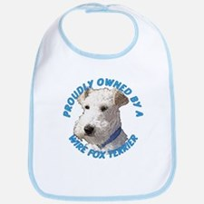 Proudly Owned Wire Fox Terrier Bib