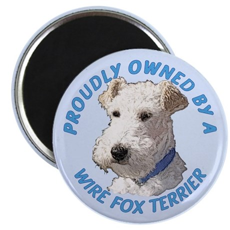 "Proudly Owned Wire Fox Terrier 2.25"" Magnet (100 p"