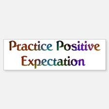 Practice Expectation Design #573 Bumper Bumper Bumper Sticker