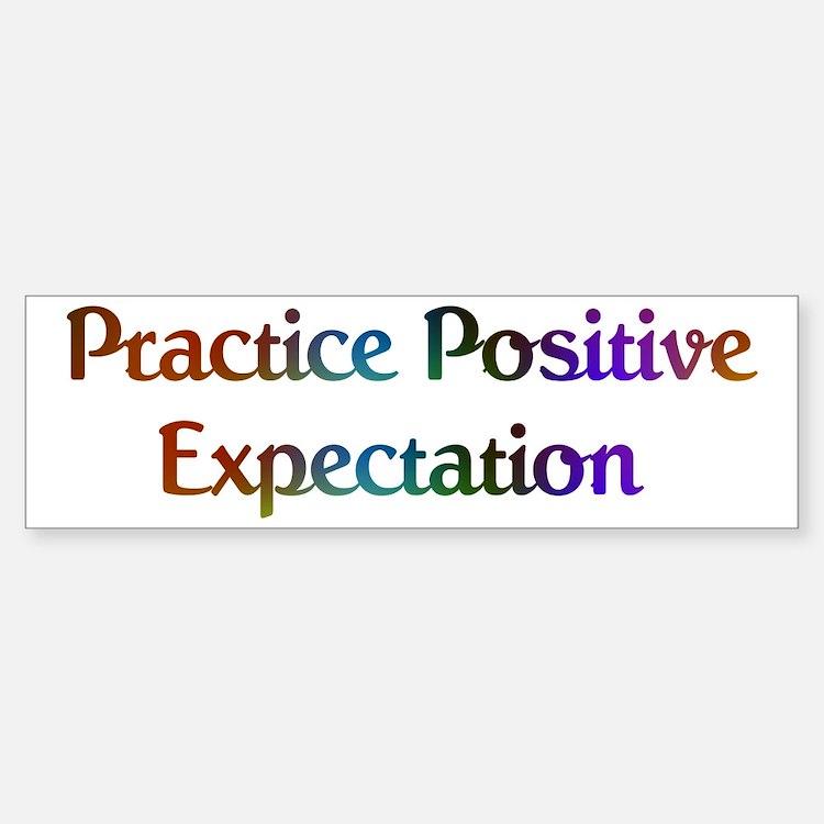 Practice Expectation Design #573 Bumper Bumper Bumper Sticker