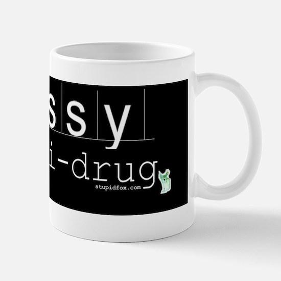 Anti-drug Pussy Black Mug