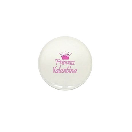 Princess Valentina Mini Button