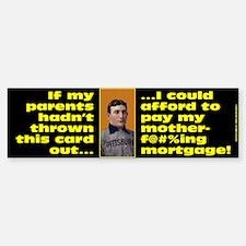 ...@#$%ing Mortgage! Bumper Bumper Bumper Sticker