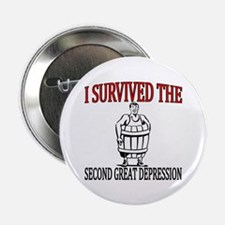 "2nd Great Depression 2.25"" Button"