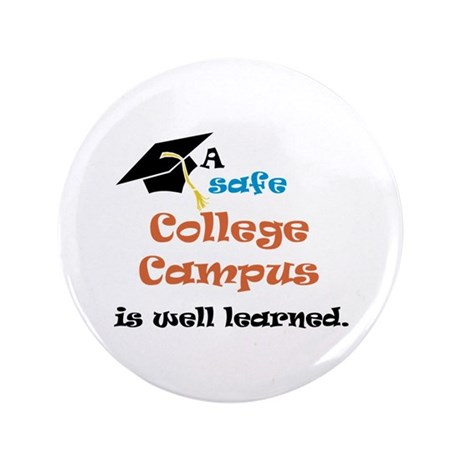 """A Safe College Campus 3.5"""" Button (100 pack)"""