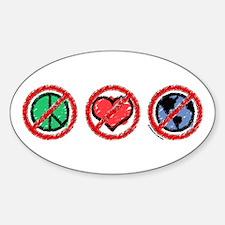 No Peace, No Love, No Earth Oval Decal