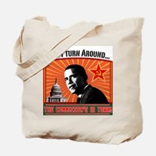 "Commie Obama ""Don't Turn Around..."" Tote Bag"