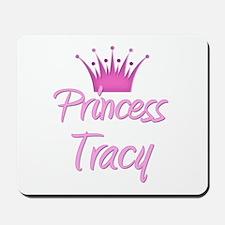Princess Tracy Mousepad