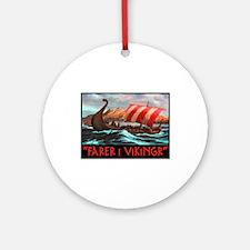 FARER I VIKINGR Ornament (Round)