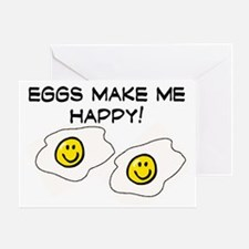 EGGS MAKE ME HAPPY!! Greeting Card