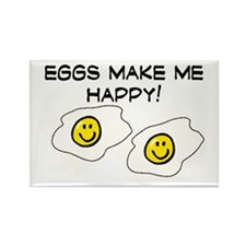 EGGS MAKE ME HAPPY!! Rectangle Magnet