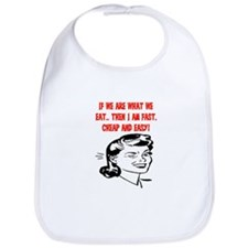 IF WE ARE WHAT WE EAT Bib