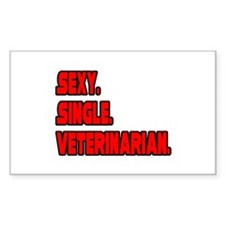 """Sexy. Single. Veterinarian."" Rectangle Decal"