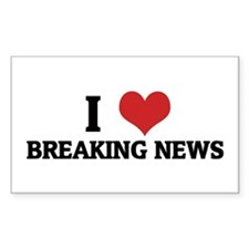 I Love Breaking News Rectangle Decal