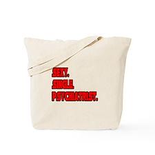 """Sexy. Single. Psychiatrist."" Tote Bag"
