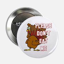 "Eat Turkey 2.25"" Button (10 pack)"