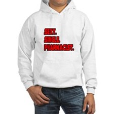 """Sexy. Single. Pharmacist."" Hoodie"