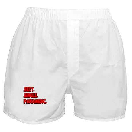 """Sexy. Single. Paramedic."" Boxer Shorts"