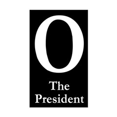 O: The President bumper sticker