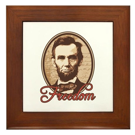 Abe Lincoln Is My Homeboy Framed Tile