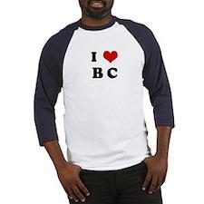 I Love B C Baseball Jersey