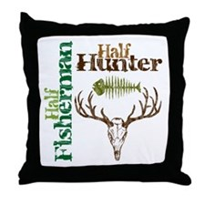 Half Fisherman. Half Hunter. Throw Pillow