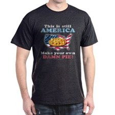 American Pie anti-socialist T-Shirt