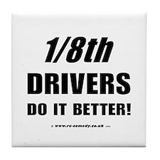 1/8th drivers Tile Coaster