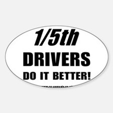 1/5th drivers Oval Decal