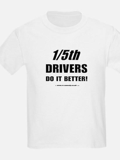 1/5th drivers Kids T-Shirt