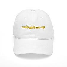 enlighten up Baseball Cap