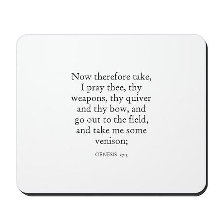 GENESIS 27:3 Mousepad