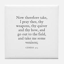 GENESIS  27:3 Tile Coaster