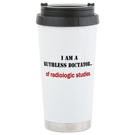 Ruthless Dictator Stainless Steel Travel Mug