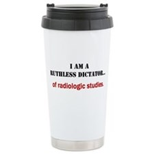 Ruthless Dictator Travel Coffee Mug
