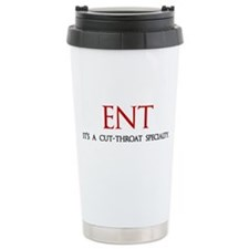 ENT is a cut-throat specialty Thermos Mug