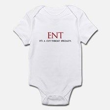 ENT is a cut-throat specialty Infant Bodysuit