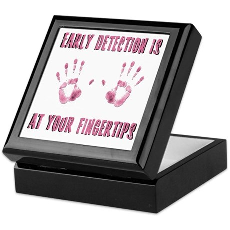 Early Detection is at Your Fingertips Keepsake Box