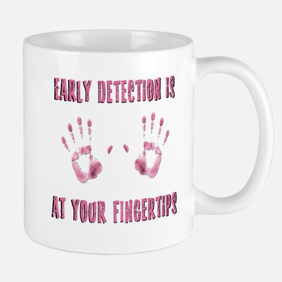 Early Detection is at Your Fingertips Mug